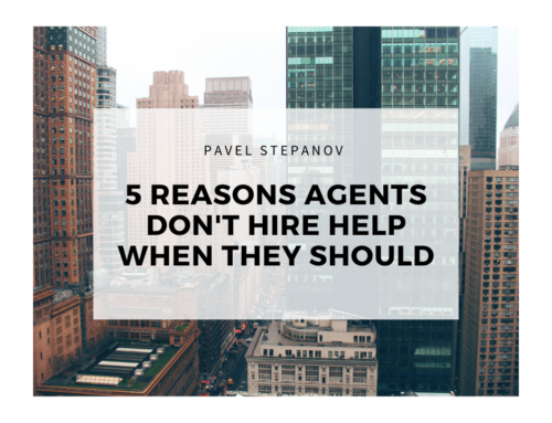 5 reasons agents don't hire help when they should